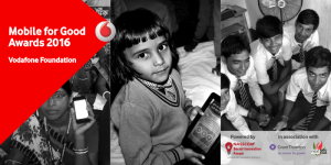 Developing social impact with the Vodafone Mobile for Good (M4G) Awards