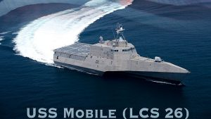 Nation's 26th littoral combat ship will bear Mobile's name