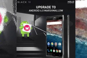Xolo Black 1x Gets Android Marshmallow Operating System Update